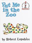 Put Me in the Zoo - A book selected by Little Harvard Nook by Pokka Kids