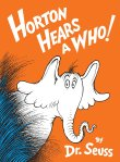 Horton Hears a Who! - A book selected by Little Harvard Nook by Pokka Kids