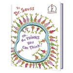 Oh, the Thinks You Can Think! - A book selected by Little Harvard Nook by Pokka Kids